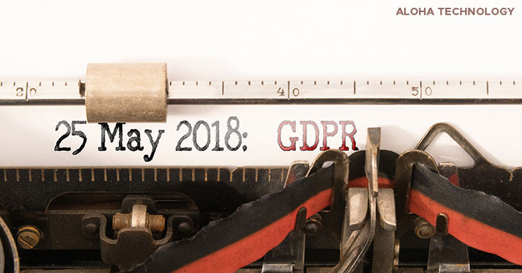 Aloha Technology Implementing GDPR